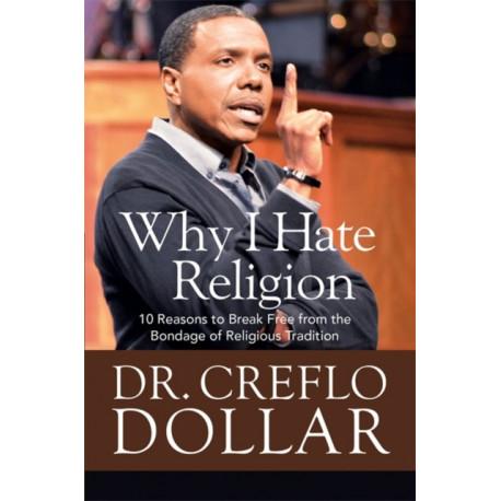 God vs. Religion: 10 Reasons to Break Free from the Bondage of Religious Tradition