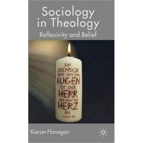 Sociology in Theology: Reflexivity and Belief