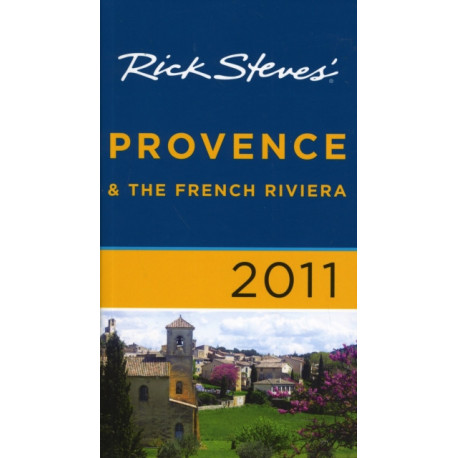 Rick Steves' Provence and the French Riviera 2011