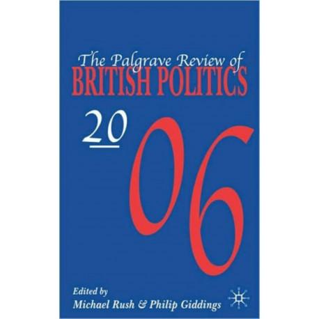 The Palgrave Review of British Politics 2006