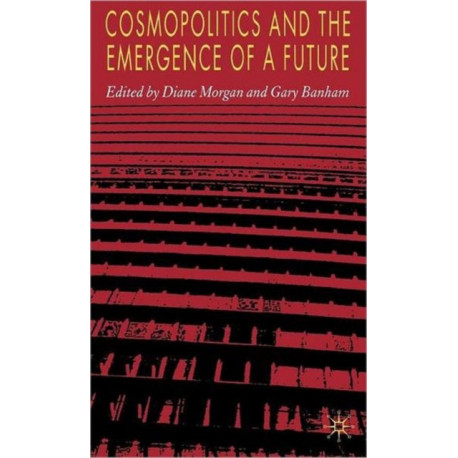 Cosmopolitics and the Emergence of a Future