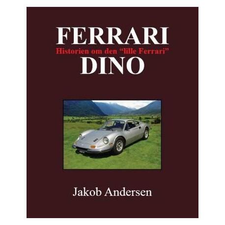 Ferrari Dino: Historien om den lille ferrari