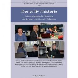 Der er liv i historie: At tage udgangspunkt i livsverden, når der undervises i historie