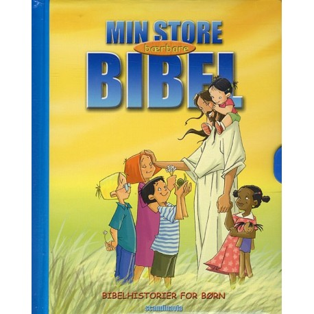 Min store bærbare bibel: Bibelhistorier for børn