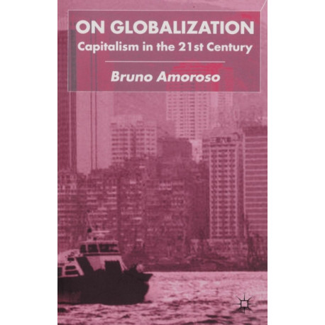 On Globalization: Capitalism in the Twenty-First Century