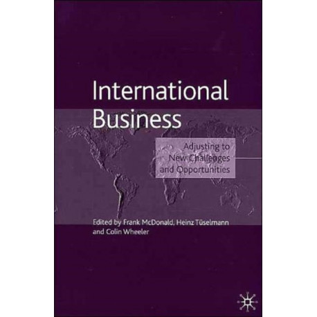 International Business: Adjusting to New Challenges and Opportunities