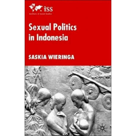 Sexual Politics in Indonesia