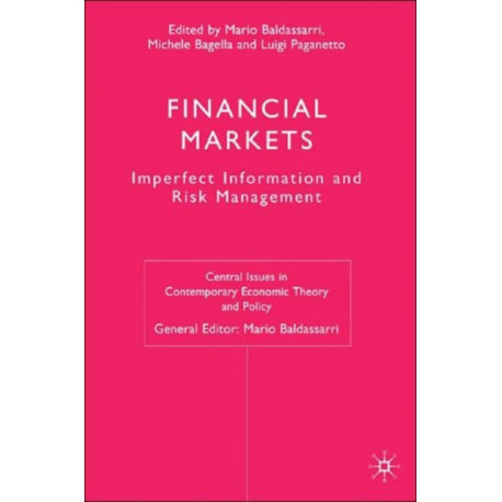 Financial Markets: Imperfect Information and Risk Management