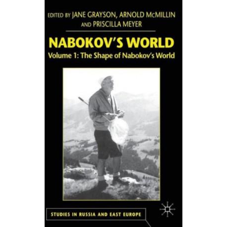 Nabokov's World: Volume 1: The Shape of Nabokov's World
