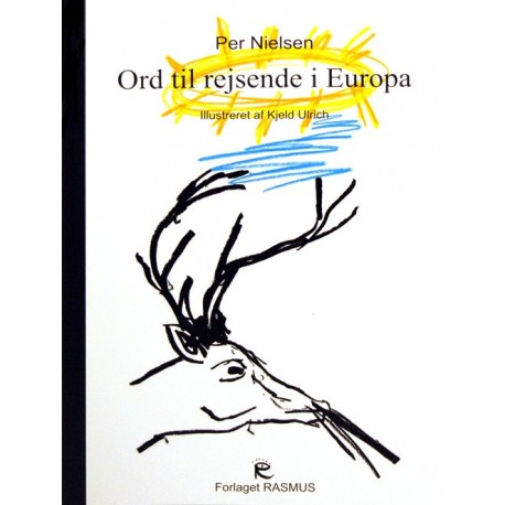 Ord til rejsende i Europa: udvalgte digte