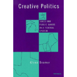 Creative Politics: Taxes and Public Goods in a Federal System