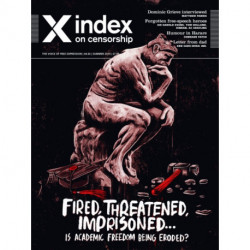 Fired, Threatened, Imprisoned: Is academic freedom being eroded?