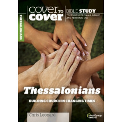 Thessalonians: Building Church in Changing Times