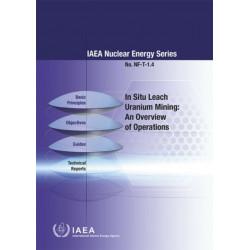In Situ Leach Uranium Mining: An Overview of Operations