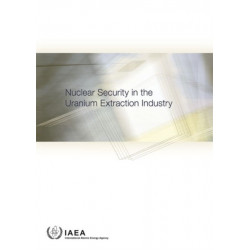 Nuclear Security in the Uranium Extraction Industry