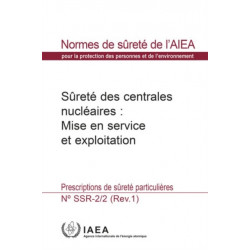 Safety of Nuclear Power Plants: Commissioning and Operation: Specific Safety Requirements