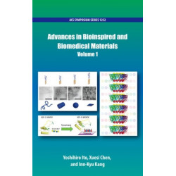 Advances in Bioinspired and Biomedical Materials Volume 1