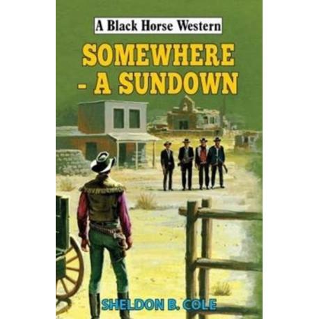 Somewhere - A Sundown