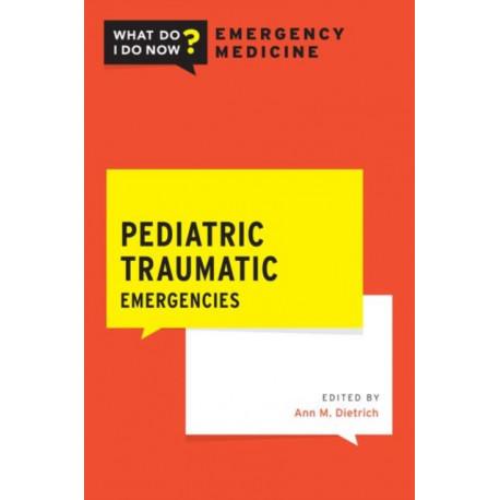 Pediatric Traumatic Emergencies