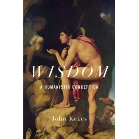 Wisdom: A Humanistic Conception