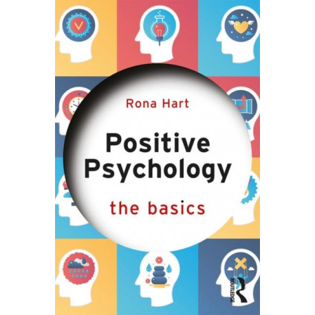 Positive Psychology: The Basics