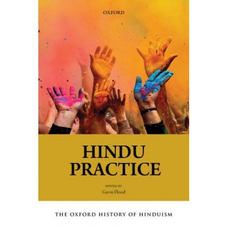 The Oxford History of Hinduism: Hindu Practice: Hindu Practice