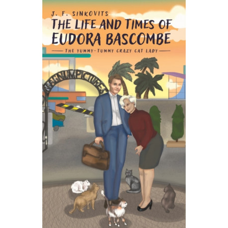 The Life and Times of Eudora Bascombe