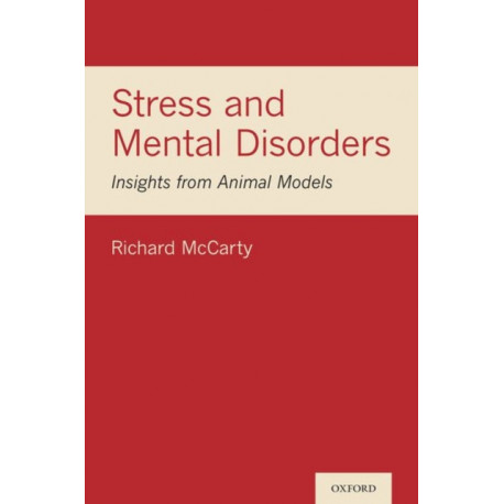 Stress and Mental Disorders: Insights from Animal Models