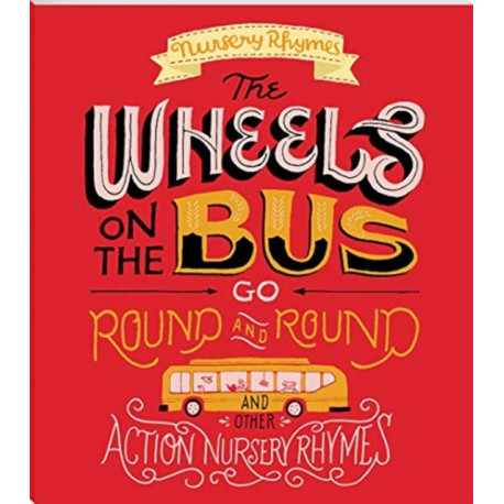 WHEELS ON THE BUS AND OTHER ACTION NURSS