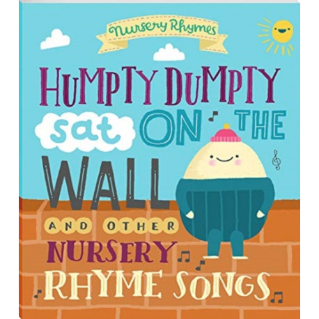HUMPTY DUMPTY AND OTHER NURSERY RHYME SS