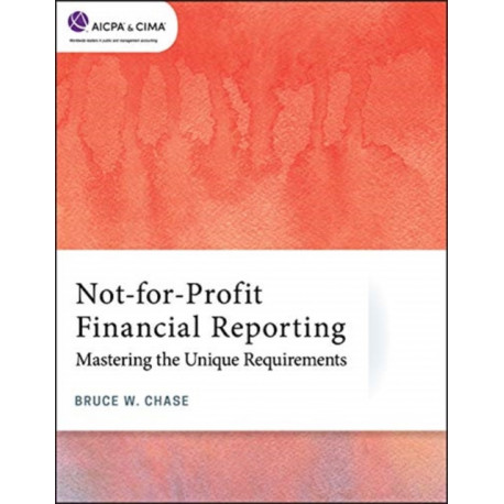 Not-for-Profit Financial Reporting: Mastering the Unique Requirements