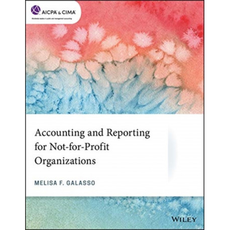 Accounting and Reporting for Not-for-Profit Organizations