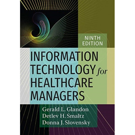 Information Technology for Healthcare Managers