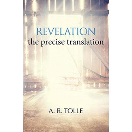 Revelation: the precise translation