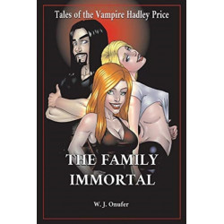 The Family Immortal: Tales of the Vampire Hadley Price