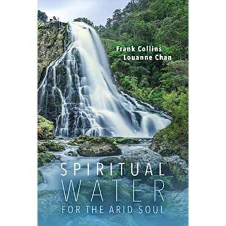 Spiritual Water for the Arid Soul