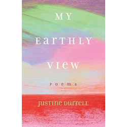 My Earthly View: Poems