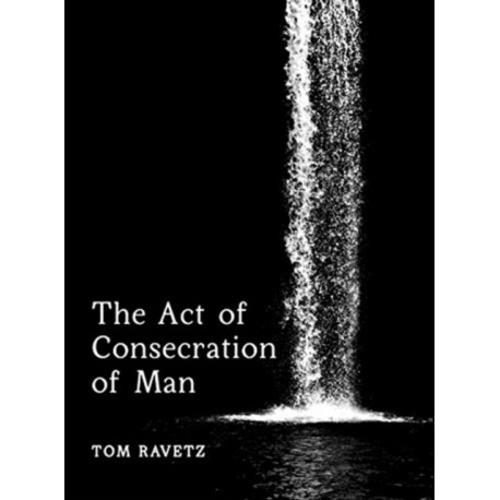 The Act of Consecration of Man