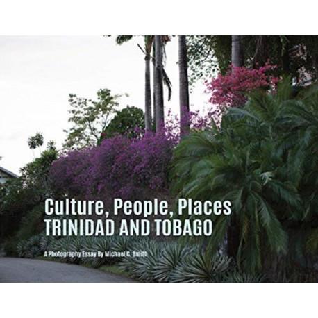 Culture, People, Palaces Trinidad and Tobago