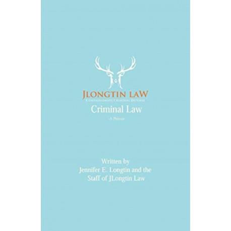 Criminal Law: A Primer
