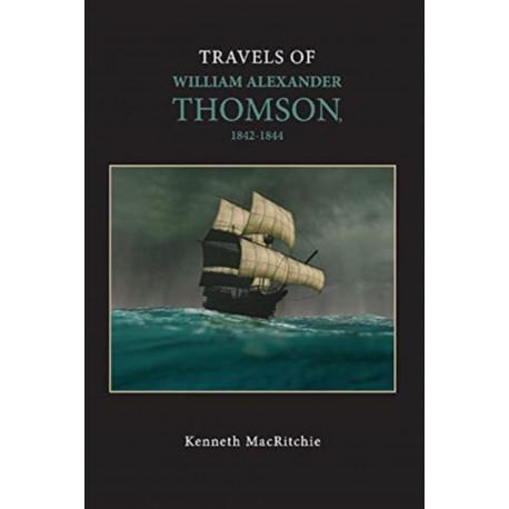 Travels of William Alexander Thomson, 1842-1844