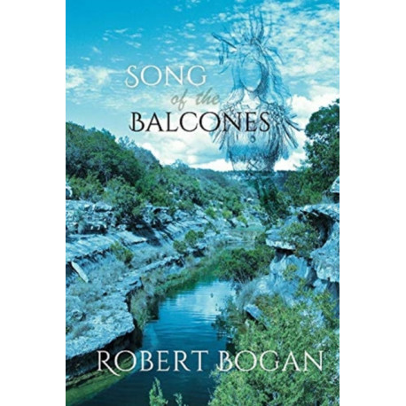 Song of the Balcones