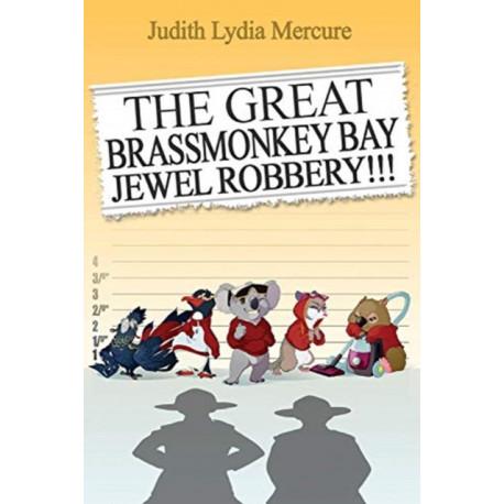 The Great Brassmonkey Bay Jewel Robbery