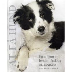 At få hund: hundeejernes første håndbog