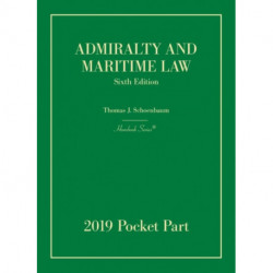 Admiralty and Maritime Law, 2019 Pocket Part