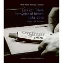 Lars von Triers fornyelse af filmen 1984-2014: Signal, pixel, diagram