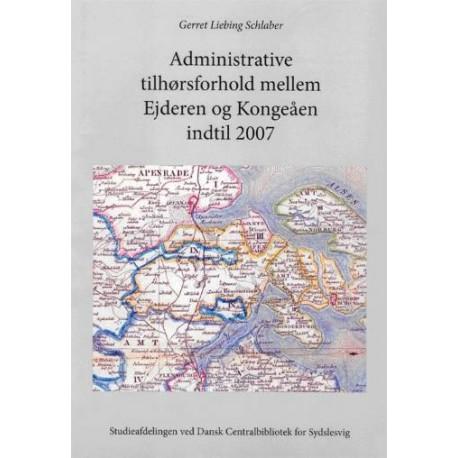 Administrative tilhørsforhold mellem Ejderen og Kongeåen indtil 2007