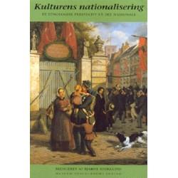 Kulturens nationalisering: Et etnologisk perspektiv på det nationale