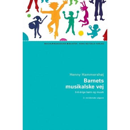 Barnets musikalske vej: 0-6 årige børn og musik