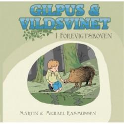 Gilpus & vildsvinet i Forevigtskoven